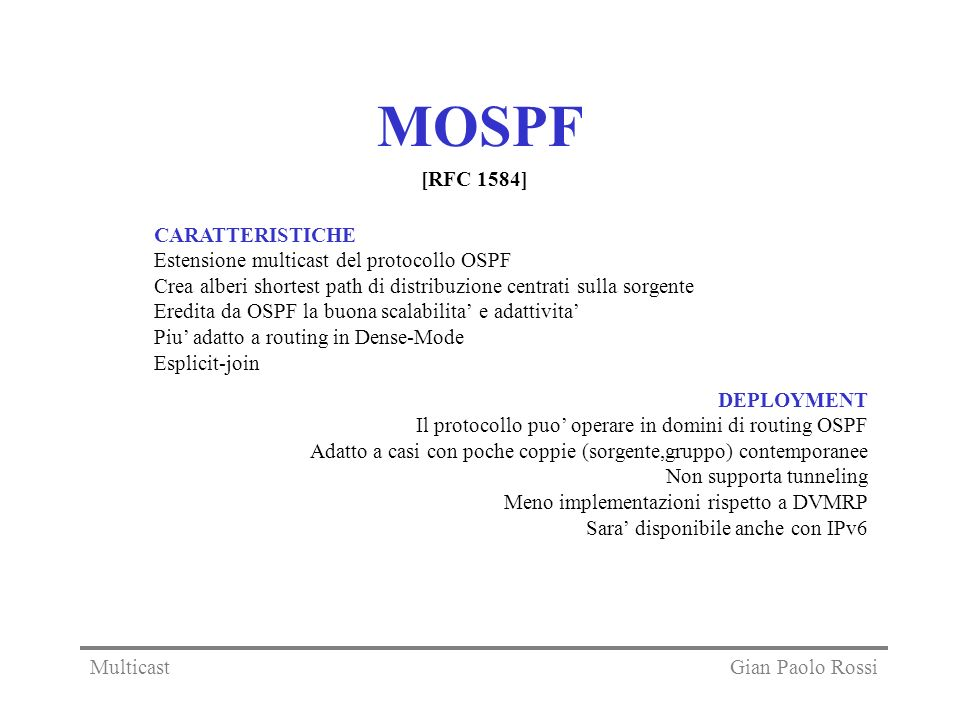 MOSPF [RFC 1584] CARATTERISTICHE